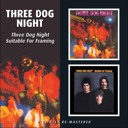 Three Dog Night: Three Dog Night/Suitable For Framing