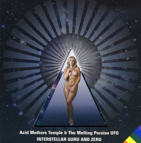 Acid Mothers Temple & the Melting Paraiso U.F.O.: Interstellar Guru and Zero