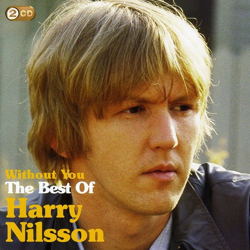 Harry Nilsson: Without You: Best of Harry