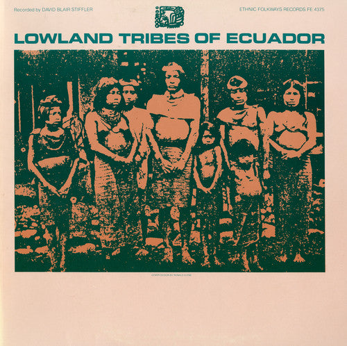 Various Artists: Lowland Tribes of Ecuador / Various