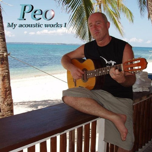 Peo: My Acoustic Works 1