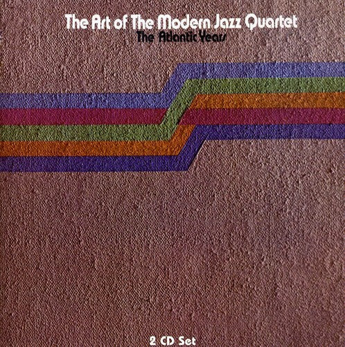 The Modern Jazz Quartet: Art of the Modern Jazz Quartet
