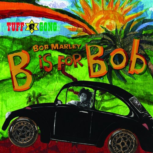 Bob Marley & the Wailers: B Is For Bob