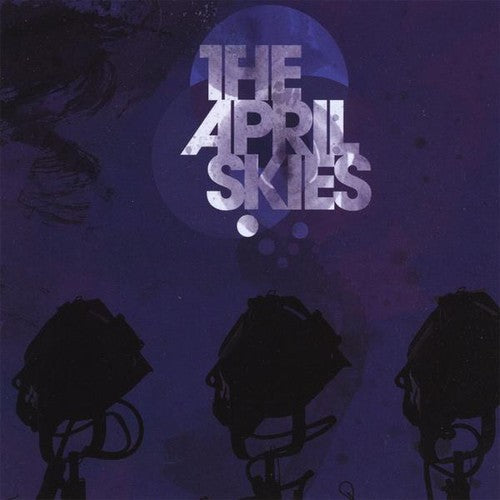 April Skies: April Skies