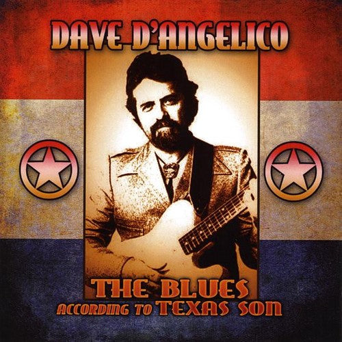 Dave D'Angelico: Blues According to Texas Son
