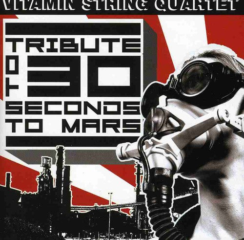 Vitamin String Quartet: Vitamin String Quartet: Tribute To 30 Seconds To Mars