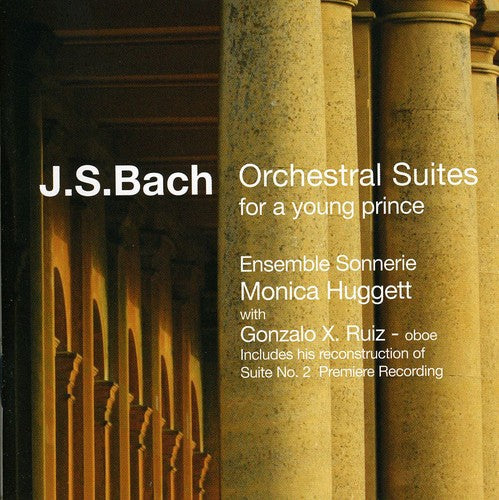J.S. Bach: Orchestral Suites for a Young Prince