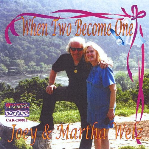 Joey Welz: When Two Become One