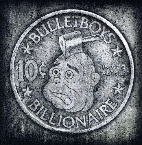 Bullet Boys: 10ct. Billioinaire
