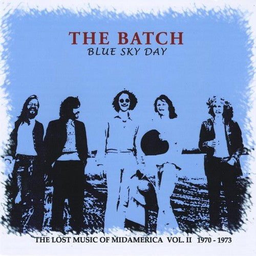 The Batch: Blue Sky Day: Lost Music of Midamerica 2