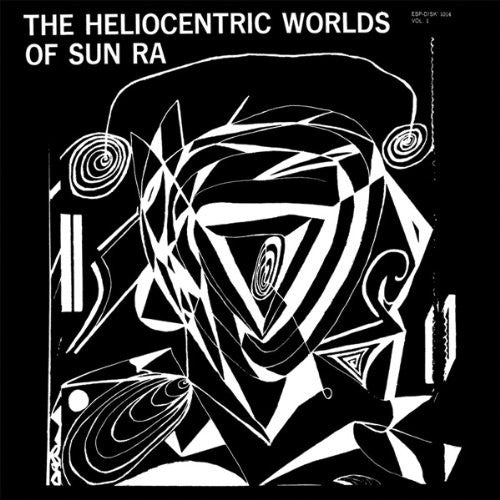 Sun Ra: The Heliocentric Worlds Of Sun Ra, Vol. 1