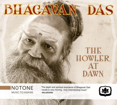 Bhagavan Das: The Howler At Dawn