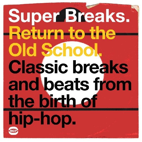 Various Artists: Super Breaks: Return To The Old School
