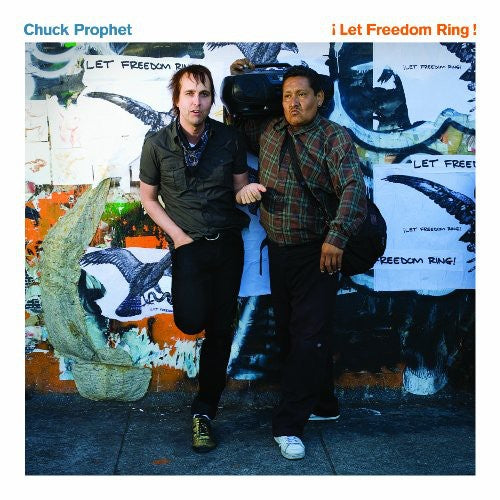 Chuck Prophet: Let Freedom Ring
