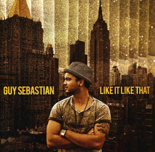 Guy Sebastian: Like It Like That