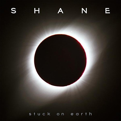 Shane: Stuck on Earth