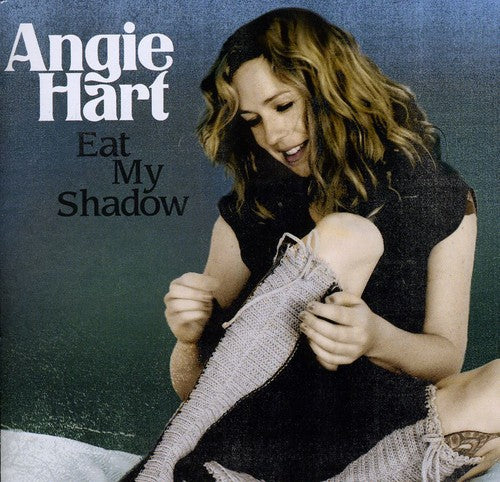 Angie Hart: Eat My Shadow