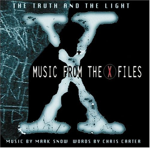 Mark Snow: The Truth and the Light: Music from the X-Files (Original Soundtrack)
