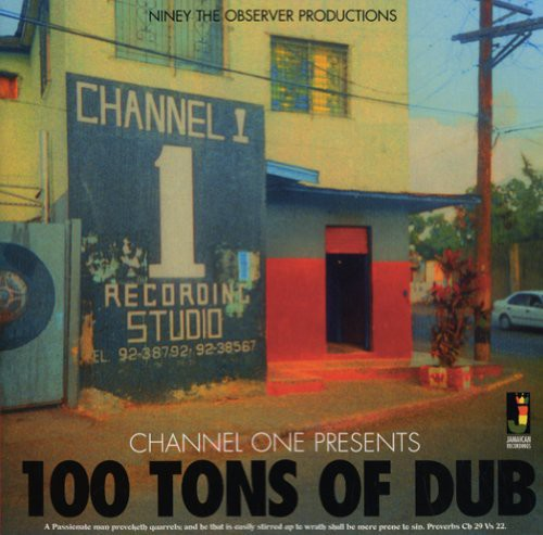 Niney the Observer: Channel One Presents: 100 Tons of Dub
