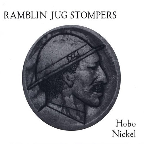 Ramblin Jug Stompers: Hobo Nickel