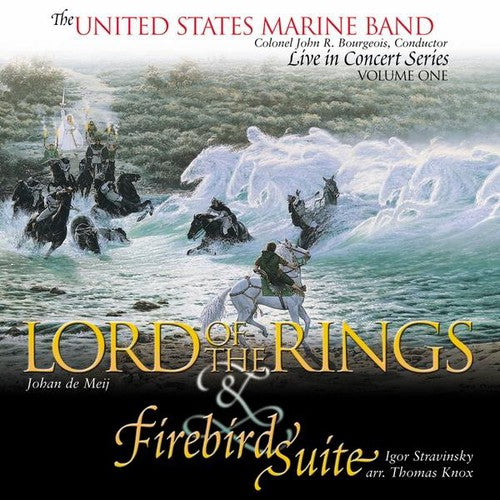 United States Marine Band: Lord of the Rings & Firebird
