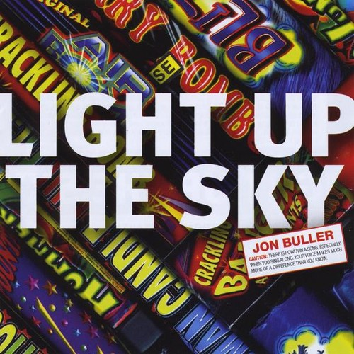 Jon Buller: Light Up the Sky