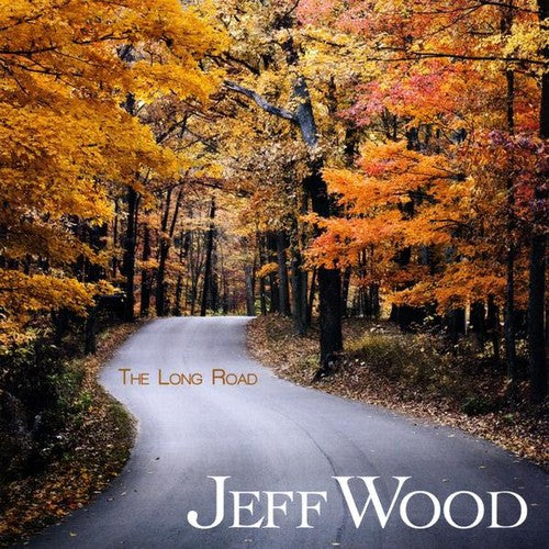 Jeff Wood: Long Road