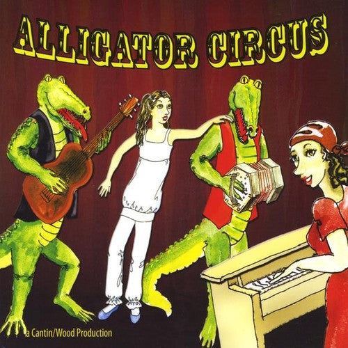 Sally Jo & the Gators: Alligator Circus