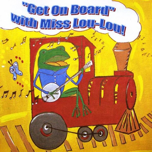 Miss Lou-Lou: Get on Board with Miss Lou-Lou