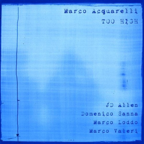 Marco Acquarelli: Too High