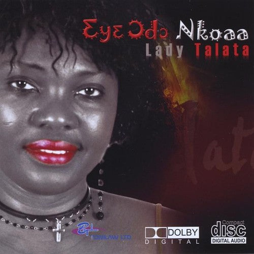 Lady Talata: Eye Odo Nkoaa
