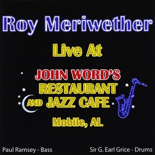 Roy Meriwether: Live at John Word's