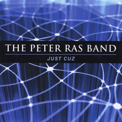 The Peter Ras Band: Just Cuz