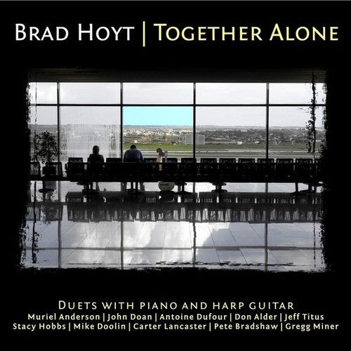 Brad Hoyt: Together Alone