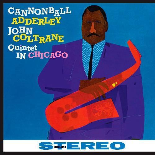 Cannonball Adderley: Quintet in Chicago