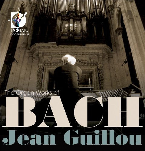 J.S. Bach: Organ Works of Bach