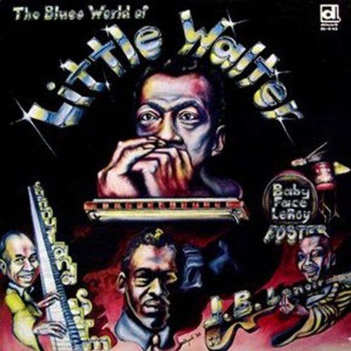 Little Walter: Blues World of