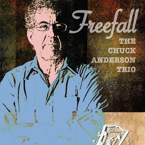 The Chuck Anderson Trio: Freefall