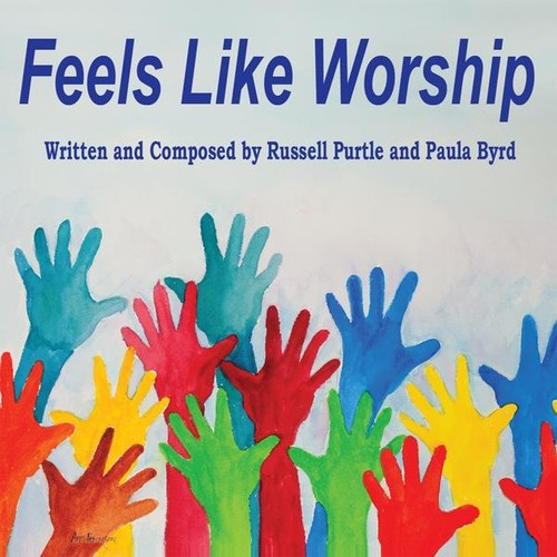 Russell Purtle: Feels Like Worship