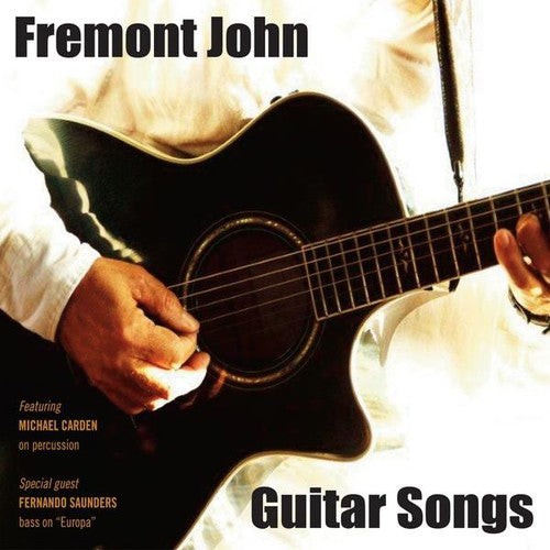 Fremont John: Guitar Songs