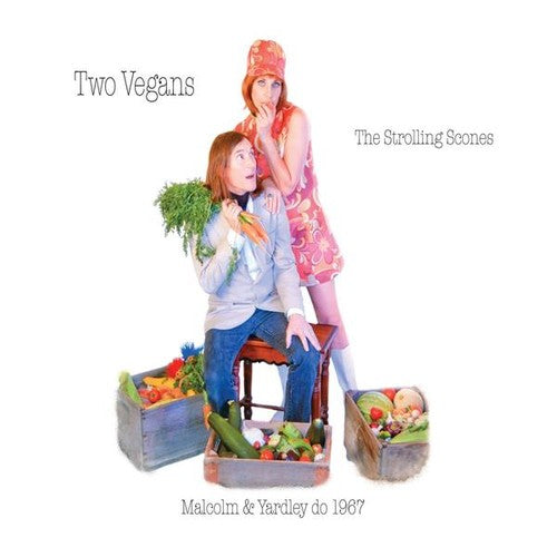The Strolling Scones: Two Vegans