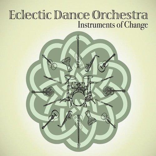 Eclectic Dance Orchestra: Instruments of Change