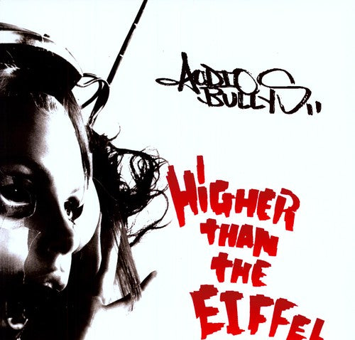 Audio Bullys: Higher Than the Eiffel