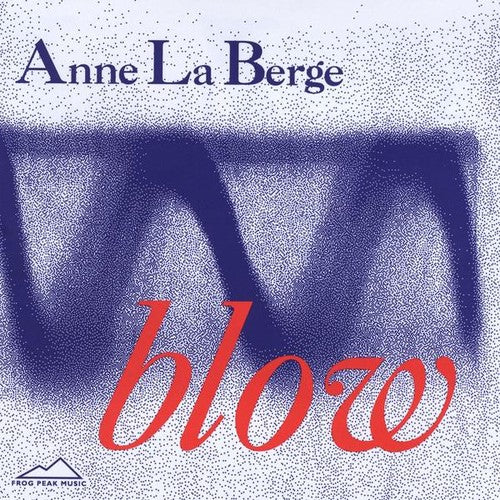 Anne Laberge: Blow