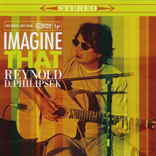 Reynold D. Philipsek: Imagine That