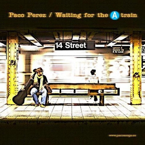 Paco Pérez: Waiting for the a Train