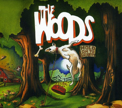 The Woods: Hold on to Gravity