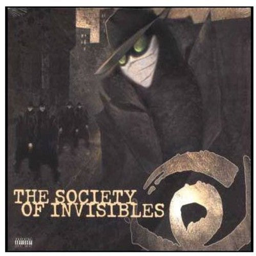 The Society of Invisibles: The Society Of Invisibles