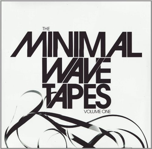 Various Artists: Minimal Wave Tapes, Vol. 1