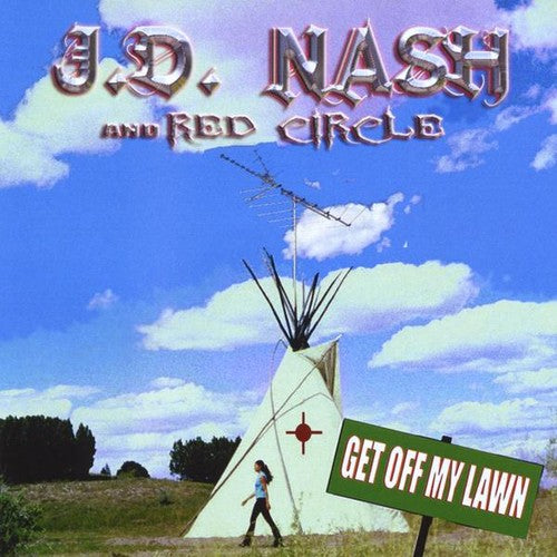 J.D. Nash & Red Circle: Get Off My Lawn